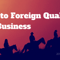 When to Foreign Qualify Your Business