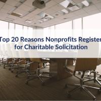 Top 20 Reasons Nonprofits Register for Charitable Solicitation