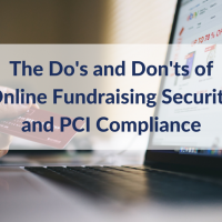 The Do's and Don'ts of Online Fundraising Security and PCI Compliance