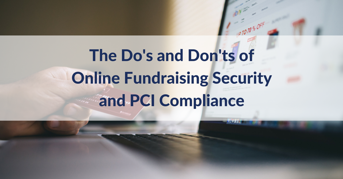 The Do\'s and Don\'ts of Online Fundraising Security and PCI ...