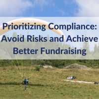 Prioritizing Compliance: Avoid Risks and Achieve Better Fundraising