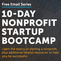 Free Email Series: 10 Day Nonprofit Startup Bootcamp