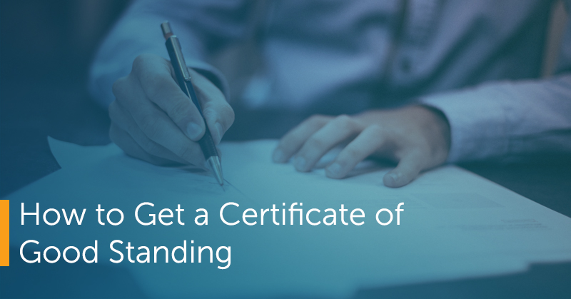 How to Get a Certificate of Good Standing