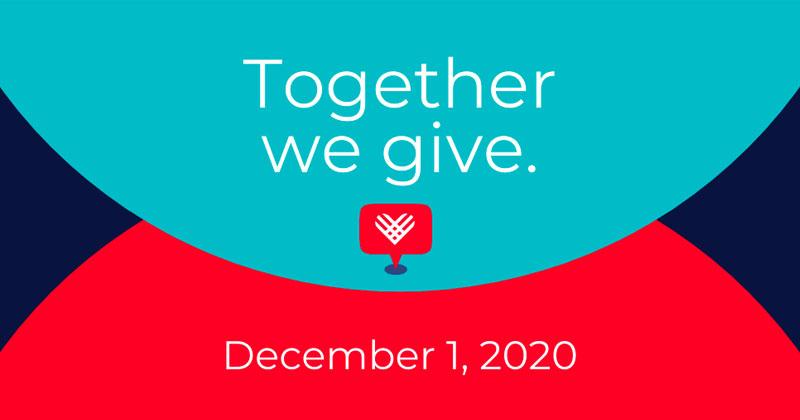Together we give. December 1, 2020.